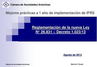 Reglamentación de la nueva Ley N° 26.831 – Decreto 1.023/13