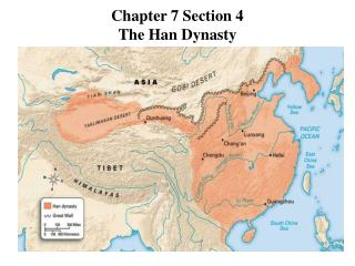 Chapter 7 Section 4 The Han Dynasty