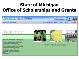 State of Michigan Office of Scholarships and Grants