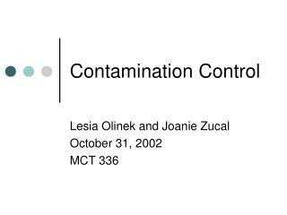 Contamination Control