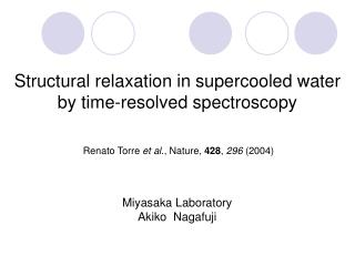 Structural relaxation in supercooled water by time-resolved spectroscopy
