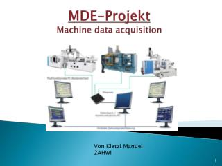 MDE-Projekt Machine data acquisition