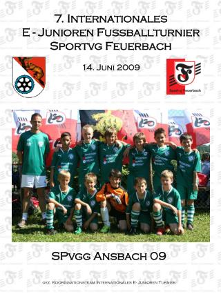 7. Internationales  E - Junioren Fussballturnier   Sportvg Feuerbach 14. Juni 2009
