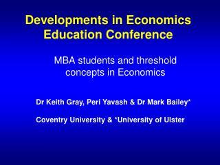 Developments in Economics Education Conference