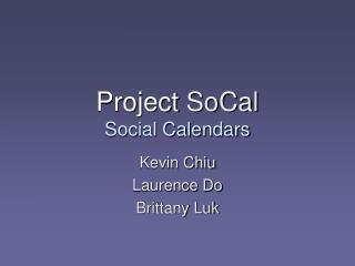 Project SoCal Social Calendars