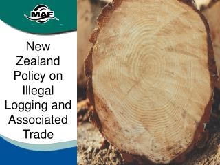 New Zealand Policy on Illegal Logging and Associated Trade