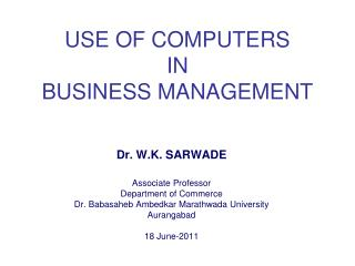 USE OF COMPUTERS  IN  BUSINESS MANAGEMENT