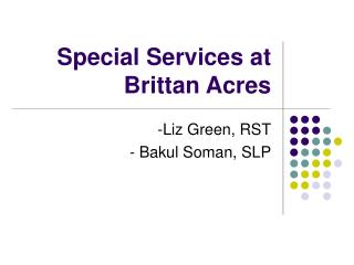 Special Services at Brittan Acres