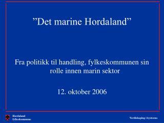 """""""Det marine Hordaland"""""""