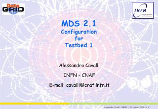 MDS 2.1 Configuration for Testbed 1