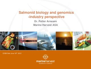 Salmonid biology and genomics -industry perspective