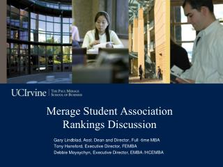 Merage Student Association Rankings Discussion