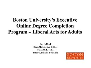 Boston University's Executive Online Degree Completion Program – Liberal Arts for Adults