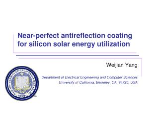 Near-perfect antireflection coating for silicon solar energy utilization