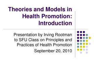 Theories and Models in Health Promotion: Introduction