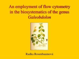 An employment of flow cytometry in the biosystematics of the genus  Galeobdolon