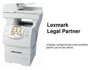 Lexmark  Legal Partner