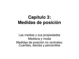 Capítulo 3: Medidas de posición
