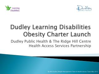Dudley Learning Disabilities Obesity Charter Launch