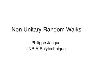 Non Unitary Random Walks
