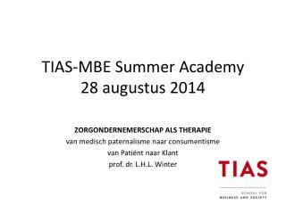 TIAS-MBE Summer Academy 28 augustus 2014
