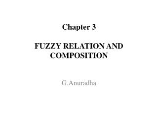 Chapter 3  FUZZY RELATION AND COMPOSITION