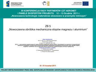 ZB 5   �Nowoczesna obr�bka mechaniczna stop�w magnezu i aluminium�