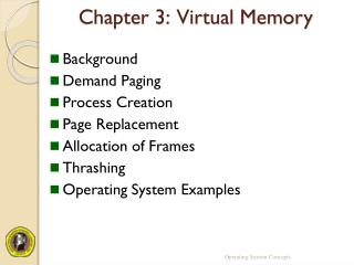 Chapter 3:  Virtual Memory
