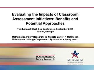 Evaluating the Impacts of Classroom Assessment Initiatives: Benefits and Potential Approaches