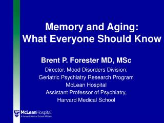 Memory and Aging: What Everyone Should Know