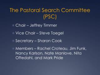 The Pastoral Search Committee (PSC)