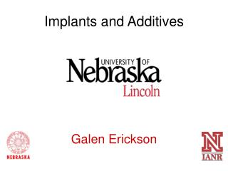 Implants and Additives Galen Erickson
