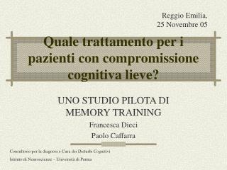 Quale trattamento per i pazienti con compromissione cognitiva lieve?