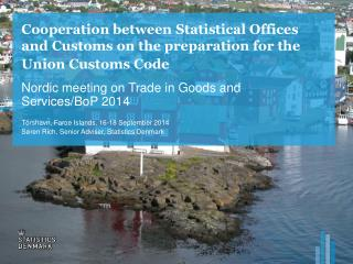 Nordic meeting on Trade in Goods and Services/ BoP  2014