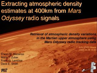 Extracting atmospheric density estimates at 400km from  Mars Odyssey  radio signals