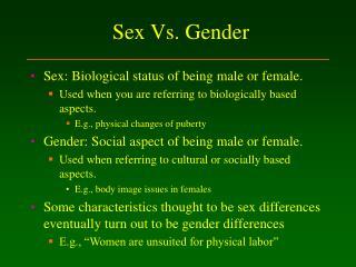 Sex Vs. Gender