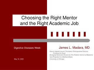 Choosing the Right Mentor  and the Right Academic Job