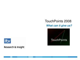 TouchPoints 2008