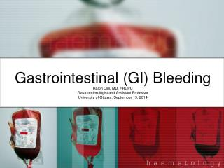 Gastrointestinal (GI)  Bleeding