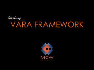 Vara  Framework