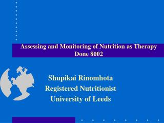 Assessing and Monitoring of Nutrition as Therapy Done 8002
