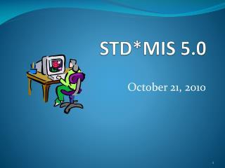STD*MIS 5.0