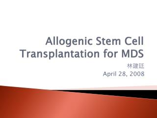 Allogenic Stem Cell Transplantation for MDS