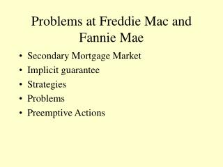 Problems at Freddie Mac and Fannie Mae