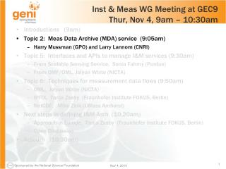 Inst & Meas WG Meeting at GEC9 Thur, Nov 4, 9am – 10:30am