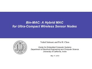 Bin-MAC: A Hybrid MAC for Ultra-Compact Wireless Sensor Nodes