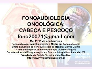 FONOAUDIOLOGIA ONCOLÓGICA:  CABEÇA E PESCOÇO fono20071@gmail