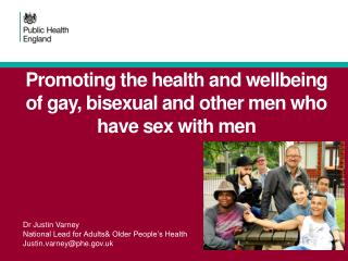 Promoting  the health and wellbeing of gay, bisexual and other men who have sex with men