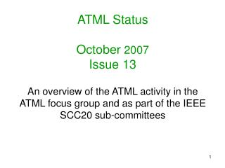 ATML Status October  2007 Issue 13