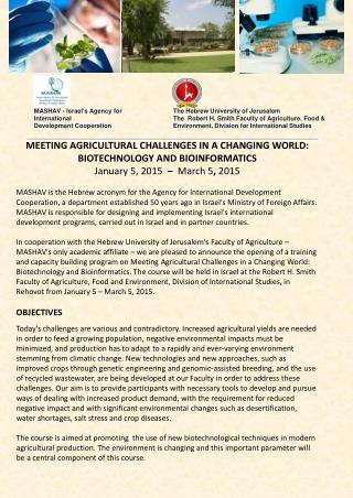 MEETING AGRICULTURAL CHALLENGES IN A CHANGING WORLD: BIOTECHNOLOGY AND BIOINFORMATICS